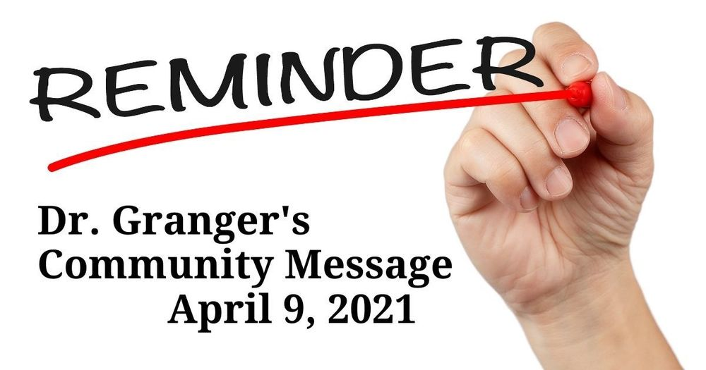 Superintendent's Message April 9, 2021