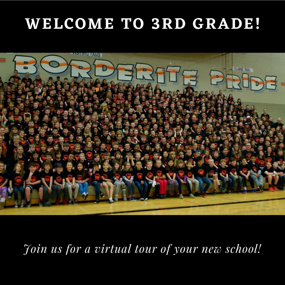 Welcome 3rd Graders! Virtual Tour & Introductions