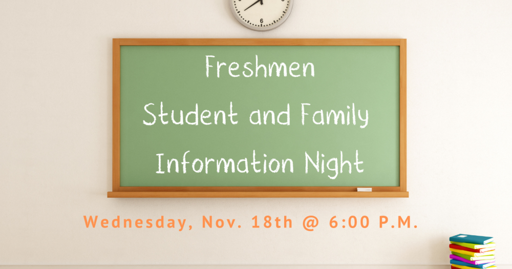 Freshmen Student & Family Information Night