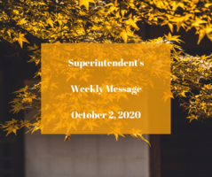 Superintendent's Message October 2, 2020