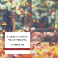 Superintendent's Message October 16, 2020