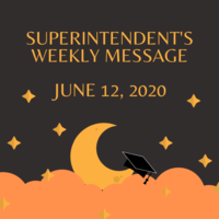 Superintendent's Message June 12, 2020