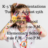 K-5 Virtual Orientation + More Info