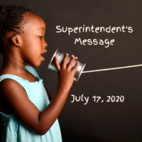 Superintendent's Message July 17, 2020