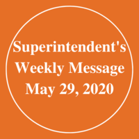 Superintendent's Message May 29, 2020